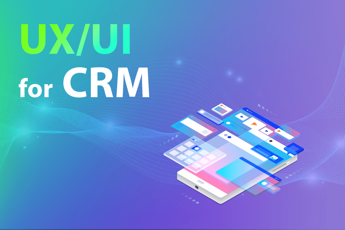UX/UI Design for CRM Solution